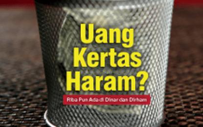 """Review Majalah Pengusaha Muslim Nomor 28: """"uang Kertas Haram?"""""""