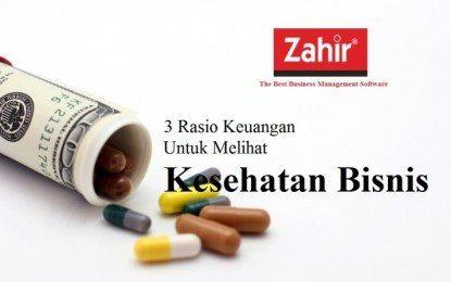 3 Rasio Keuangan Untuk Melihat Kesehatan Bisnis