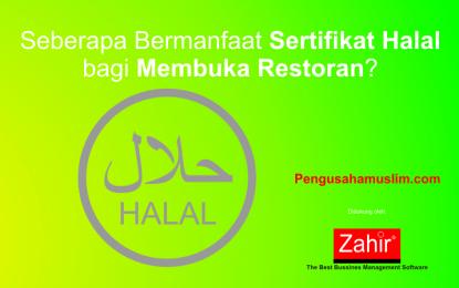 Seberapa Bermanfaat Sertifikat Halal bagi Membuka Restoran?