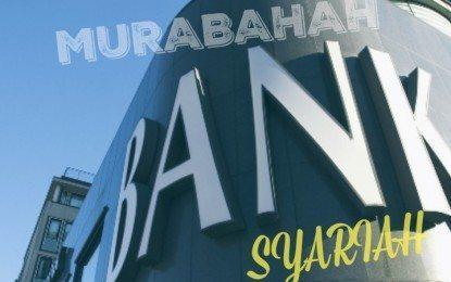 Murabahah Bank Syariah 100 Persen Riba!