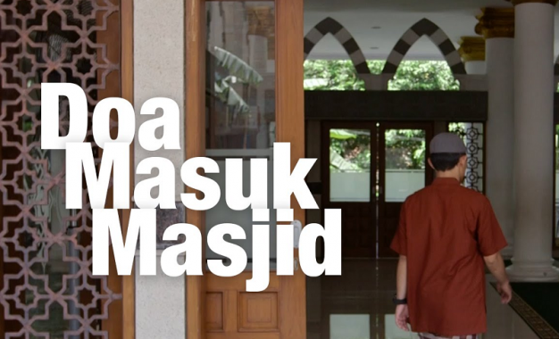 Rahasia Doa Masuk Masjid untuk Pengusaha Muslim